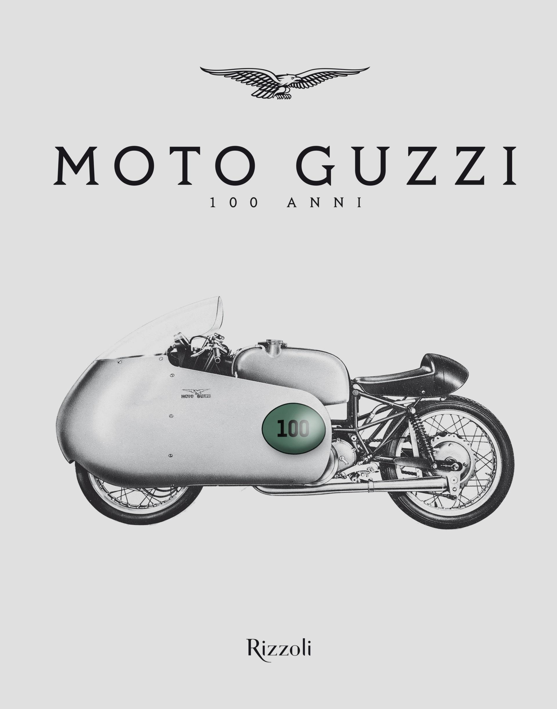 The cover of Moto Guzzi 100 Anni, a book about the 100-year history of Moto Guzzi. Photo courtesy Piaggi Group.