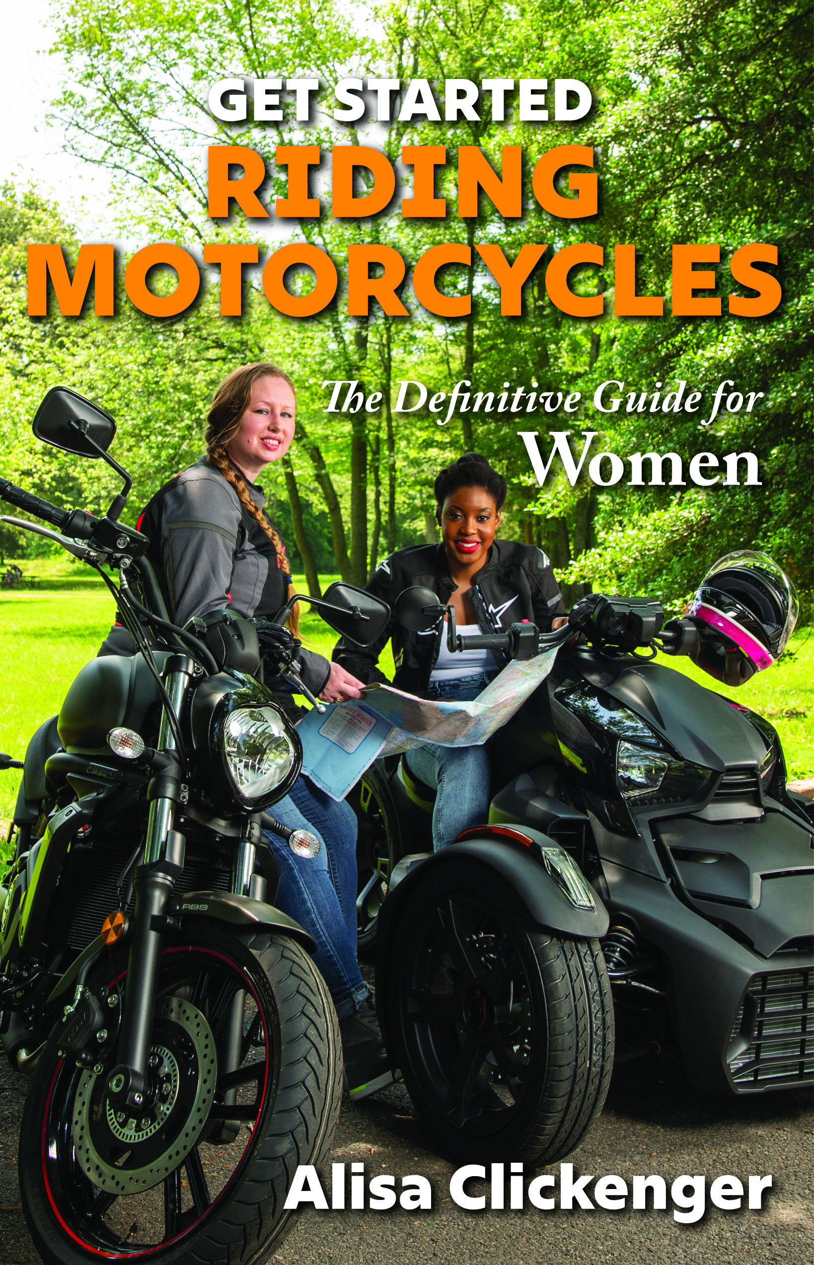 The cover of Get Started Riding Motorcycles: The Definitive Guide for Women. Photo courtesy www.AlisaClickenger.com.